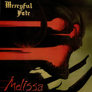 <i>Melissa</i> (Mercyful Fate album) album by Mercyful Fate