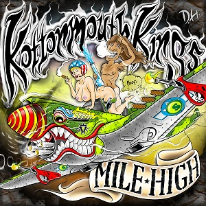 <i>Mile High</i> (album) 2012 studio album by Kottonmouth Kings