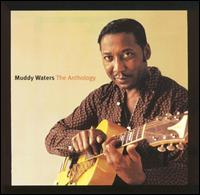 <i>The Anthology: 1947–1972</i> 2001 greatest hits album by Muddy Waters