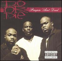 <i>Pimpin Aint Dead</i> 2003 studio album by Do or Die
