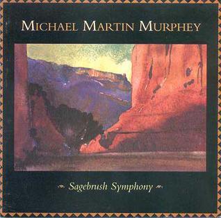 <i>Sagebrush Symphony</i> 1995 live album by Michael Martin Murphey