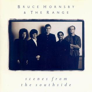 <i>Scenes from the Southside</i> 1988 studio album by Bruce Hornsby and the Range