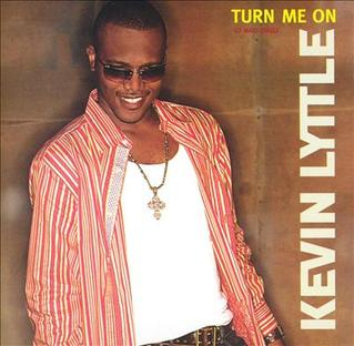 Turn Me On (Kevin Lyttle song) 2003 single by Kevin Lyttle