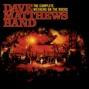 <i>Weekend on the Rocks</i> 2005 live album by Dave Matthews Band