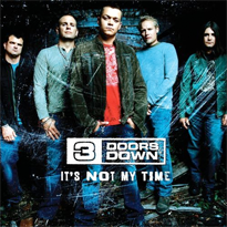 3 doors down it's not my time.png