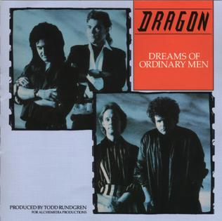 <i>Dreams of Ordinary Men</i> 1986 studio album by Dragon