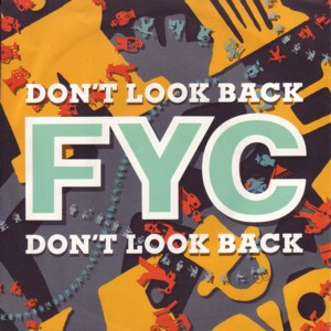Dont Look Back (Fine Young Cannibals song) Fine Young Cannibals song