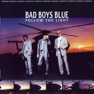<i>Follow the Light</i> album by Bad Boys Blue