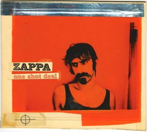 <i>One Shot Deal</i> 2008 live album by Frank Zappa