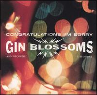 <i>Congratulations Im Sorry</i> 1996 studio album by Gin Blossoms