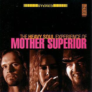 <i>The Heavy Soul Experience</i> 1996 studio album by Mother Superior