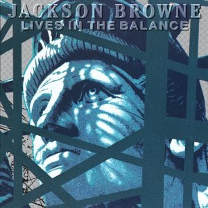 <i>Lives in the Balance</i> 1986 studio album by Jackson Browne