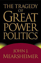 <i>The Tragedy of Great Power Politics</i> 2001 book by John Mearsheimer