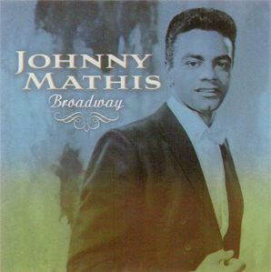 <i>Broadway</i> (album) 2012 studio album by Johnny Mathis