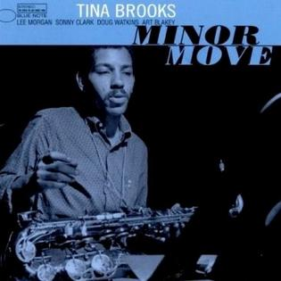 <i>Minor Move</i> 1980 studio album by Tina Brooks