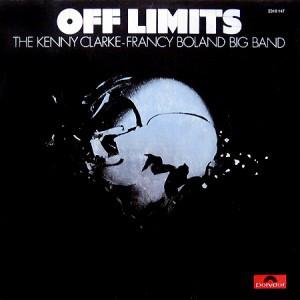 <i>Off Limits</i> (album) album by Kenny Clarke/Francy Boland Big Band