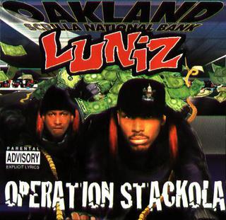 Operation stackola (explicit) by luniz on mp3, wav, flac, aiff.