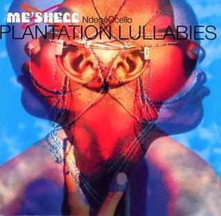 <i>Plantation Lullabies</i> 1993 studio album by MeShell NdegéOcello