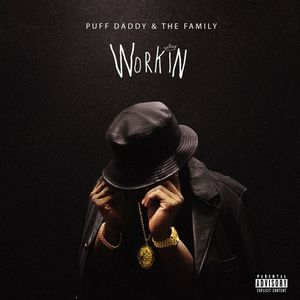 Puff Daddy & the Family — Workin (studio acapella)