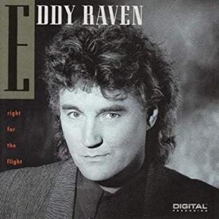 <i>Right for the Flight</i> 1991 studio album by Eddy Raven