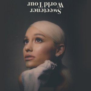 Sweetener World Tour 2019 concert tour by Ariana Grande