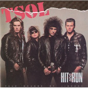 <i>Hit and Run</i> (T.S.O.L. album) 1987 studio album by T.S.O.L.