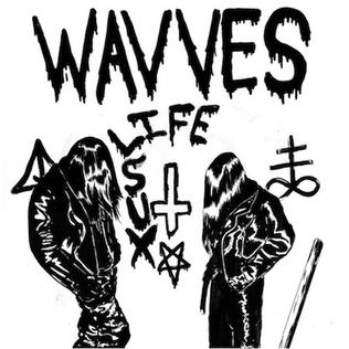 <i>Life Sux</i> 2011 EP by Wavves