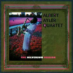<i>The Hilversum Session</i> 1980 studio album by Albert Ayler