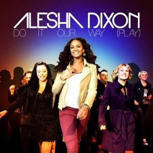 Do It Our Way (Play) 2012 single by Alesha Dixon