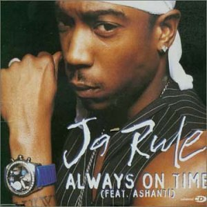 Ja Rule featuring Ashanti — Always on Time (studio acapella)