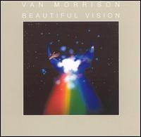 <i>Beautiful Vision</i> 1982 studio album by Van Morrison