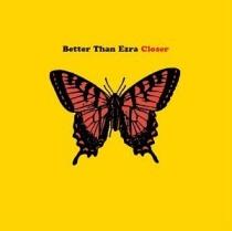 <i>Closer</i> (Better Than Ezra album) 2001 studio album by Better Than Ezra