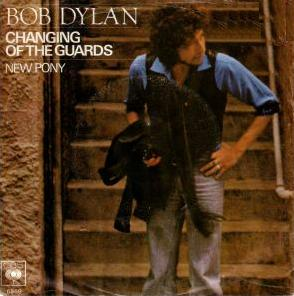 Changing of the Guards 1978 single by Bob Dylan