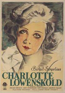<i>Charlotte Löwensköld</i> (1930 film) 1930 film by Gustaf Molander