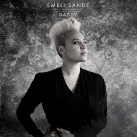 Daddy (Emeli Sandé song) 2011 single by Emeli Sandé featuring Naughty Boy