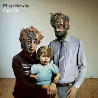<i>Familial</i> (album) 2010 studio album by Philip Selway