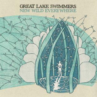 <i>New Wild Everywhere</i> 2012 studio album by Great Lake Swimmers