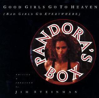 Good Girls Go to Heaven (Bad Girls Go Everywhere)