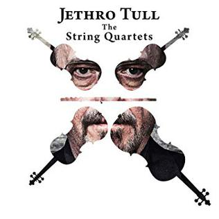 <i>Jethro Tull – The String Quartets</i> album by Ian Anderson