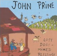 <i>Lost Dogs and Mixed Blessings</i> 1995 studio album by John Prine