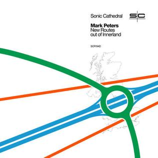 <i>New Routes out of Innerland</i> 2019 remix album by Mark Peters