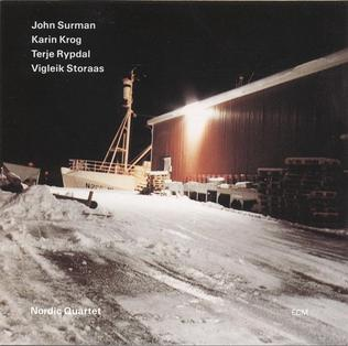 <i>Nordic Quartet</i> 1995 studio album by John Surman Quartet