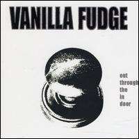 <i>Out Through the In Door</i> 2007 studio album by Vanilla Fudge