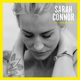 <i>Muttersprache</i> (album) album by Sarah Connor