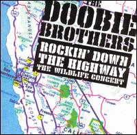 <i>Rockin down the Highway: The Wildlife Concert</i> 1996 live album by The Doobie Brothers