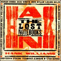 The Lost Notebooks of Hank Williams.jpg