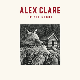 Up All Night (Alex Clare song) song by Alex Clare