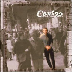 <i>Alone in a Crowd</i> 2000 studio album by Catch 22