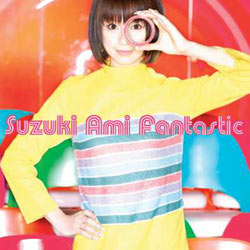Cover image of song Fantastic by Ami Suzuki