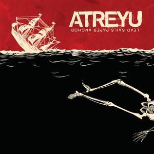 <i>Lead Sails Paper Anchor</i> 2007 studio album by Atreyu